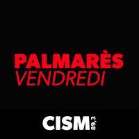 CISM 89.3 : Palmarès du vendredi