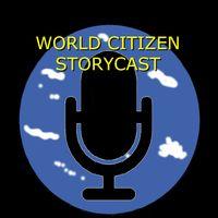 World Citizen Storycast