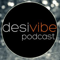 DesiVibe.com Podcast