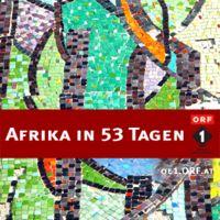 Ö1 Afrika in 53 Tagen