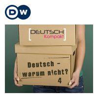 Deutsch - warum nicht? Часть 4 | Учить немецкий | Deutsche Welle