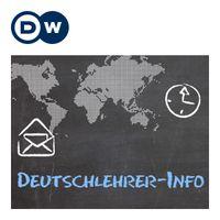 Nachrichten für Deutschlehrer | Deutsch unterrichten | Deutsche Welle