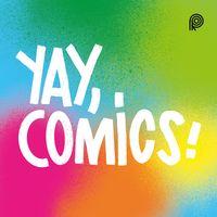 Yay, Comics!