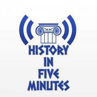 History in Five Minutes Podcast
