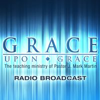 Grace Upon Grace Podcast