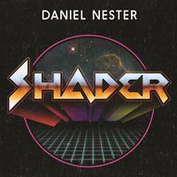 Daniel Nester's Shadercast