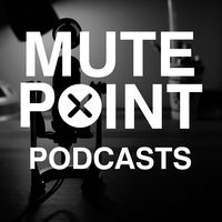 Mute Point Podcasts
