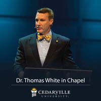 Dr. Thomas W. White - Chapel Messages