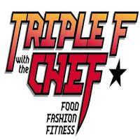 Triple F with the Chef