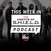 This Week in Marvel's Agents of S.H.I.E.L.D.