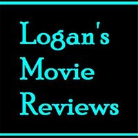 Logan's Movie Reviews
