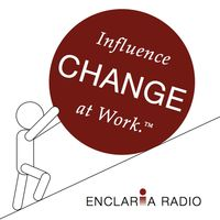 Influence Change at Work
