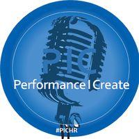 Performance I Create