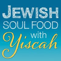 Jewish Soul Food with Yiscah