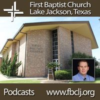 First Baptist Church Lake Jackson Texas