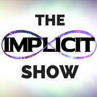The Implicit Show | Humanity Empowered, Motivation, Inspiration, Transformation.