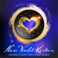 New World Kirtan > Calming Chants for a Crazy World