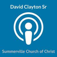 David Clayton Sr.  Teaching Ministry