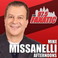 Mike Missanelli - 97.5 The Fanatic