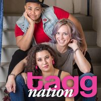 Tagg Nation Podcast | Everything lesbian, queer, and under the rainbow