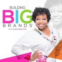 Building Big Brands
