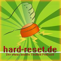 Hard-Reset – der Technik-Podcast
