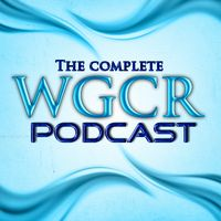 All WGCR Broadcasts for iTunes