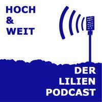 Hoch & weit - der Lilien Podcast