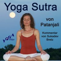 Patanjali Yoga Sutra - Text und Kommtare