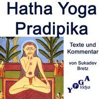 hatha yoga pradipika podcast – Yoga Vidya Blog – Yoga, Meditation und Ayurveda