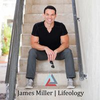 James Miller | Lifeology®
