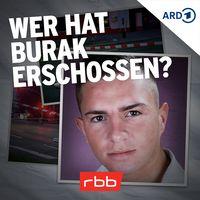 Wer hat Burak erschossen? | rbbKultur