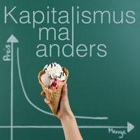 Kapitalismus mal anders