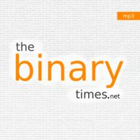 The Binary Times Audiocast - mp3