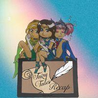 Fairy Tales Recap