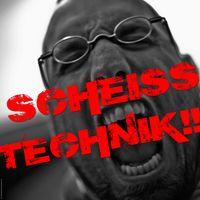 Scheiss Technik!!!