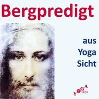 Die Bergpredigt aus Yoga Sicht