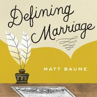 Defining Marriage - Gay/LGBT News & Chat