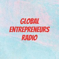 Global Entrepreneurs Radio