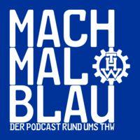 Mach mal blau - Der THW Podcast