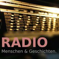 Radio. Menschen & Geschichten