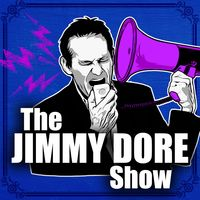 The Jimmy Dore Show