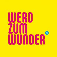 WERD ZUM WUNDER