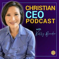 Christian CEO Podcast with Kelly Baader
