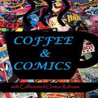 Coffee & Comics Podcast