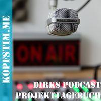 Dirks Podcast Projekttagebuch