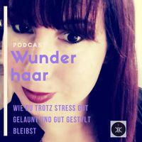 Wunderhaar Podcast