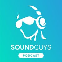 SoundGuys Podcast