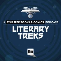 Literary Treks: A Star Trek Books and Comics Podcast