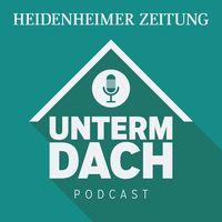 Unterm Dach - Der Podcast der Heidenheimer Zeitung